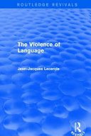 Routledge Revivals: the Language of Violence (1990)