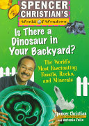 Is There a Dinosaur in Your Backyard