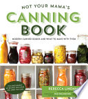 Not Your Mama's Canning Book Pdf/ePub eBook