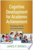 Cognitive Development for Academic Achievement