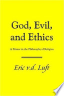God, Evil, and Ethics
