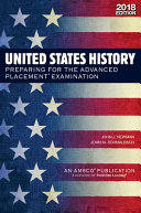 United States History  Preparing for the Advanced Placement Examination  2018 Edition