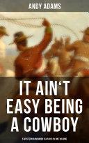 It Ain't Easy Being A Cowboy – 5 Western Ranchmen Classics in One Volume Pdf/ePub eBook