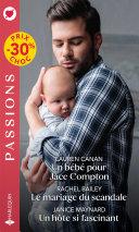 Pdf Un bébé pour Jace Compton - Le mariage du scandale - Un hôte si fascinant Telecharger