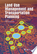 Land Use Management And Transportation Planning Book PDF