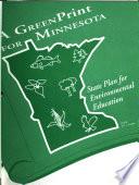 A GreenPrint for Minnesota: State Plan for Environmental Education