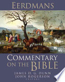 """""""Eerdmans Commentary on the Bible"""" by James D. G. Dunn, John William Rogerson"""