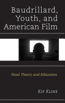 Baudrillard  Youth  and American Film