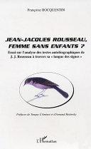 Jean Jacques Rousseau, femme sans enfants