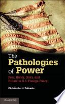The Pathologies of Power
