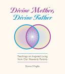 Divine Mother, Divine Father [Pdf/ePub] eBook