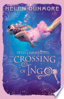 The Crossing of Ingo (The Ingo Chronicles, Book 4)