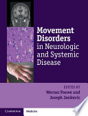 Movement Disorders in Neurologic and Systemic Disease Book
