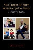 Music Education for Children with Autism Spectrum Disorder Pdf/ePub eBook
