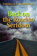 Back On The Road To Serfdom Book PDF