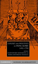 Court and Politics in Papal Rome, 1492–1700