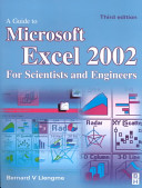 A Guide to Microsoft Excel 2002 for Scientists and Engineers