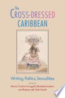 The Cross-Dressed Caribbean