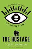 The Medusa Project  The Hostage