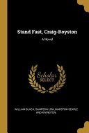 Stand Fast, Craig-Royston