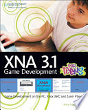 Xna 3 1 Game Development For Teens Game Development On The Pc Xbox 360 And Zune Player