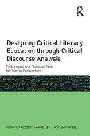 Designing Critical Literacy Education through Critical Discourse Analysis