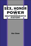 Sex  Honor  and Power in the Deuteronomistic History