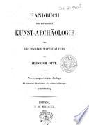 Handbuch der kirchlichen Kunst-Archäologie des deutschen Mittelalters
