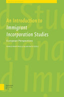 An Introduction to immigrant incorporation studies