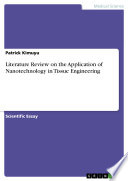 Literature Review On The Application Of Nanotechnology In Tissue Engineering Book PDF