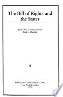 The Bill of Rights and American Legal History: The Bill of Rights and the states
