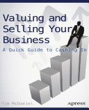 Valuing and Selling Your Business