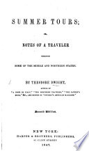 Summer Tours  or Notes of a Traveller  through some of the Middle and Northern States  Second edition