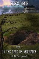 Hyde's Corner - Book II - In The Name of Vengeance [Pdf/ePub] eBook