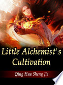 Little Alchemist's Cultivation