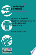 Student Centered Teaching in Paleontology and Geoscience Classrooms
