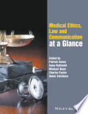 Medical Ethics Law And Communication At A Glance