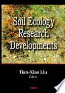 Soil Ecology Research Developments