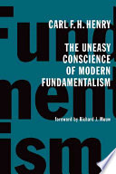 The Uneasy Conscience of Modern Fundamentalism Read Online