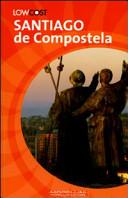 Guida Turistica Santiago de Compostela. Il cammino e la città Immagine Copertina