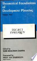 Theoretical Foundations of Development Planning  Project evaluation