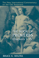 The Book of Proverbs, Chapters 1-15 Pdf/ePub eBook