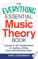 The Everything Essential Music Theory Book Book PDF