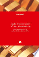 Digital Transformation in Smart Manufacturing