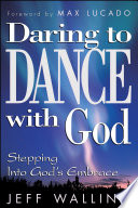 Daring To Dance With God Book PDF