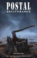Postal  Deliverance Vol  1