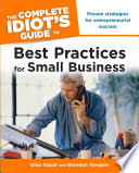 The Complete Idiot s Guide to Best Practices for Small Business