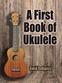 A First Book of Ukulele Book