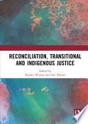 Reconciliation Transitional And Indigenous Justice