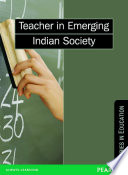 Teacher in Emerging Indian Society: